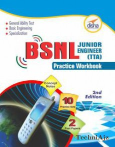 BSNL TTA Examination Guide + Practice Workbook (Concept Notes + two Solved + ten Practice Sets) Second Edition