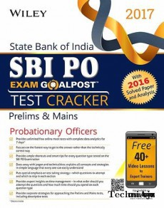 Wiley's State Bank of India Probationary Officer (SBI PO) Exam Goalpost Test Cracker, Prelims & Mains, 2017: With 2016 Solved Paper and Analysis(Paperback)