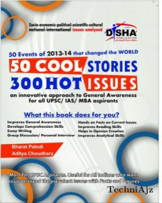 50 COOL Stories 300 HOT Issues: General Awareness Analysed for IAS/ CSAT/ MBA/ GMAT/ Bank PO(Paperback)