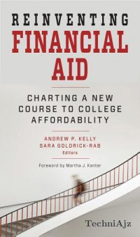 Reinventing Financial Aid: Charting a New Course to College Affordability(Paperback)