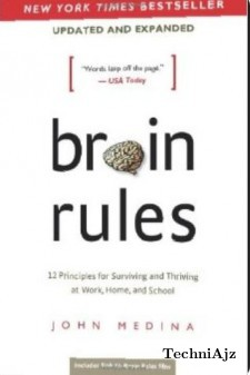 Brain Rules (Updated and Expanded) : 12 Principles for Surviving and Thriving at Work, Home, and School(Paperback)