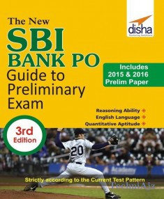 The New SBI Bank PO Guide to Preliminary Exam with 2015 & 2016 Solved Paper(Paperback)