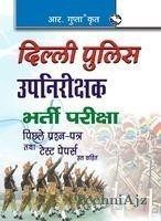 Delhi Police Sub Inspector Previous Papers & Test Papers (Sol) (Hindi)(Paperback)