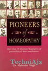 Pioneers Of Homeopathy(More Than 70 Illustrated)(Paperback)