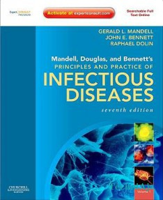 Mandell, Douglas, and Bennett's Principles and Practice of Infectious Diseases: Expert Consult Premium Edition- Enhanced Online Features and Print(Hardcover)