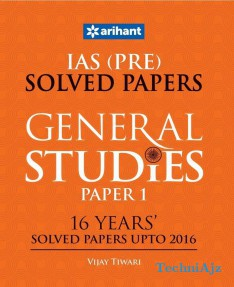 IAS (Pre. ) 16 Years' Solved Papers (Upto 2016) - General Studies Paper I(Paperback)