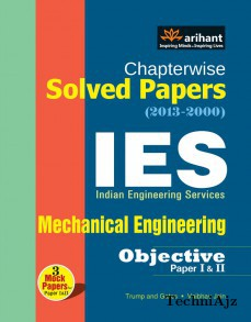Chapterwise Solved Papers(2013- 2000) IES Indian Engineering Services- Mechanical Engineering (Objective Paper 1 & 2)(Paperback)