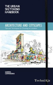 The Urban Sketching Handbook: Architecture and Cityscapes: Tips and Techniques for Drawing on Location(Paperback)
