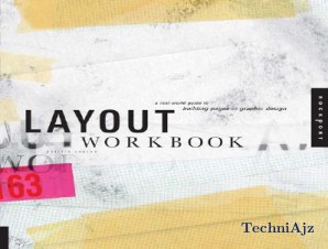 Layout Workbook: A Real-World Guide to Building Pages in Graphic Design(Paperback)
