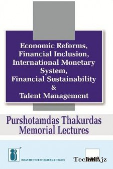 Economic Reforms, Financial Inclusion, International Monetary System, Financial Sustainability & Talent Management(Hardcover)