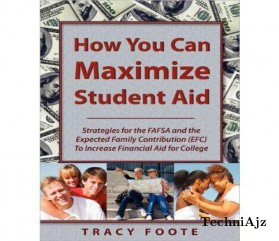 How You Can Maximize Student Aid: Strategies for the Fafsa and the Expected Family Contribution (Efc) to Increase Financial Aid for College(Paperback)