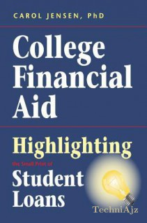 College Financial Aid: Highlighting the Small Print of Student Loans(Paperback)