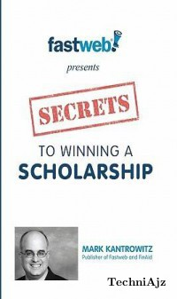 Secrets to Winning a Scholarship(Paperback)
