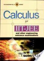 Calculus for IIT- JEE and Other Engineering Entrance Examinations HB(Paperback)