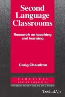 Second Language Classrooms: Research on Teaching and Learning(Paperback)