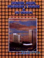 Estimating, Costing, Specification & Valuation In Civil Engineering(Paperback)