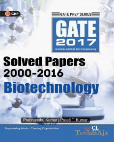 Gate Solved Paper Biotecnology 2017 (2000- 2016) Includes 2 Practice Papers(Paperback)