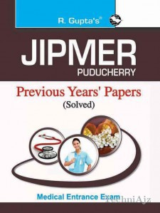 JIPMER Pondicherry Medical Entrance Exam: Previous Years' Solved Papers(Paperback)