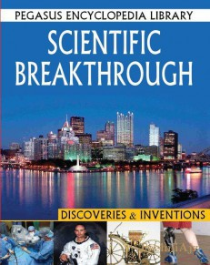 Scientfic Breakthrough: Pegasus Encyclopedia- Discoveries and Invention(Paperback)