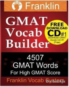 Franklin GMAT Vocab Builder: 4507 GMAT Words for High GMAT Score: Free Download CD# 1 of 22 CDs of GMAT Vocabulary(Paperback)