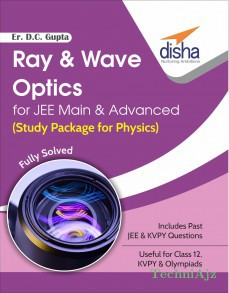Ray & Wave Optics for JEE Main & Advanced (Study Package for Physics)(Paperback)