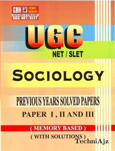 Sociology Previous Years Solved Papers For Ugc- Net- Slet Paper- 1- 2- 3 (Paperback)(Paperback)