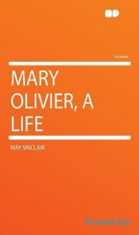 Mary Olivier, a Life(Paperback)
