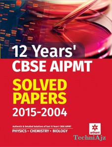 12 Years' CBSE AIPMT Solved Papers 2015- 2004(Paperback)