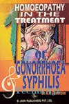 Homoeopathy In The Treatment Of Gonorrhoea Syphilis(Paperback)