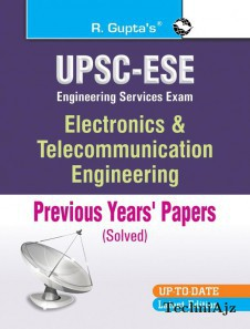 UPSC Electronic & Telecommunication Engineering (Solved) Papers(Paperback)
