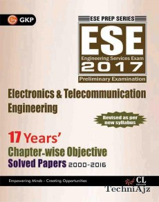 UPSC ESE Electronics & Telecommunication Engg. 17 Years Chapter Wise Objective Solved Papers 2000- 2016(Paperback)