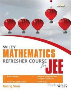 Wiley's Mathematics Refresher Course for JEE(Paperback)