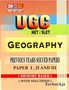 Geography Previous Years Solved Papers For Ugc- Net- Slet Paper- 1- 2- 3 (Paperback)(Paperback)