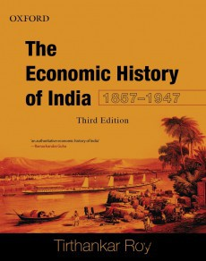 THE ECONOMIC HISTORY OF INDIA, 1857?1947 THIRD EDITION(Paperback)
