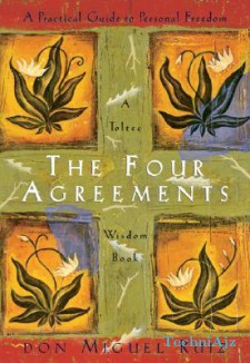The Four Agreements: A Practical Guide to Personal Freedom(Paperback)