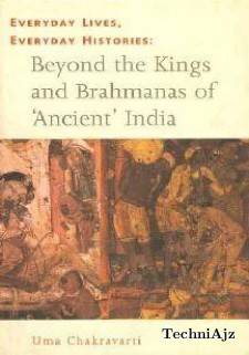 Everyday Lives, Everyday Histories: Beyond the Kings and Brahmanas of Ancient India(Paperback)