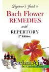 Beginners Guide To Bach Flower Remedies With Repertory(Paperback)