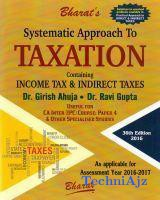 Systematic Approach to Taxation- CA IPC Course(Paperback)