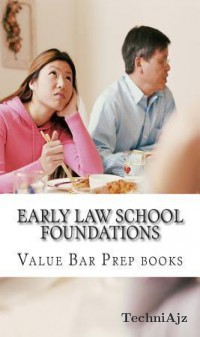 Early Law School Foundations: Introducing Irac, the Universal Law School Language(Paperback)