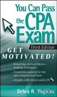 You Can Pass the CPA Exam: Get Motivated! [ With CDROM](Paperback)