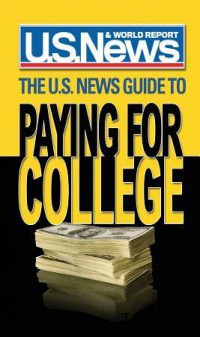 The U. S. News Guide to Paying for College(Paperback)