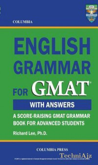 Columbia English Grammar for GMAT: A Score- Raising GMAT Grammar Book Fo Advanced Students(Paperback)