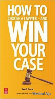 How to Choose a Lawyer and Win Your Case(Paperback)