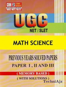 Math Science Previous Years Solved Papers For Ugc- Net- Slet Paper- 1- 2- 3 (Paperback)(Paperback)