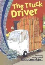 The Truck Driver Cambridge Bright Sparks- Level 1(Paperback)