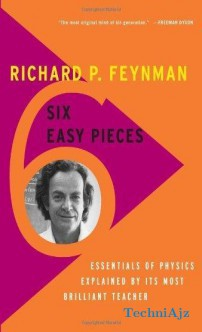 Six Easy Pieces: Essentials of Physics Explained by Its Most Brilliant Teacher(Paperback)