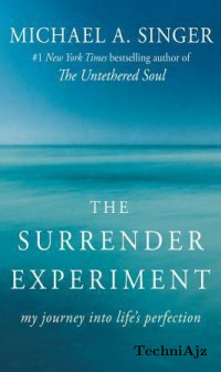 The Surrender Experiment: My Journey Into Life's Perfection(Paperback)