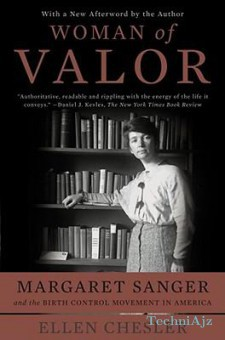 Woman of Valor: Margaret Sanger and the Birth Control Movement in America(Paperback)