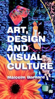 Art, Design and Visual Culture: An Introduction(Paperback)