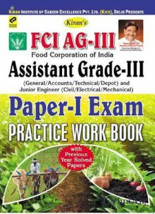 Kiran s FCI AG- III Food Corporation Of India Assistant Grade- III Paper- II (Technical) Exam Biological Sciences Practice Work book (English)(Paperback)